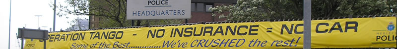 Police banner about crushing cars without impounded car insurance